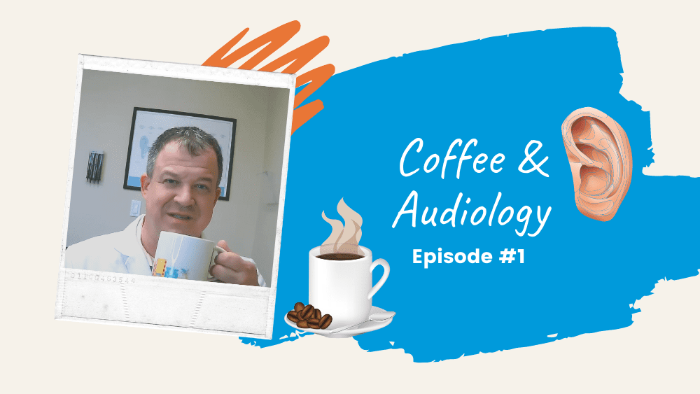 What to Consider When Choosing Hearing Aids? | Dan Hewson's 'Coffee & Audiology' Episode #1